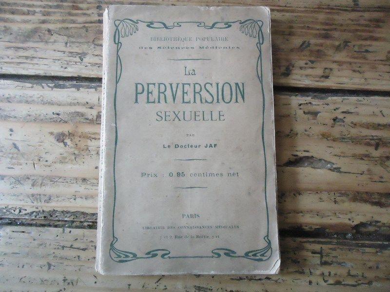 CURIOSA-LA-PERVERSION-SEXUELLE-DOCTEUR-JAF-1905